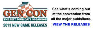 New Game Releases for Gen Con 2013