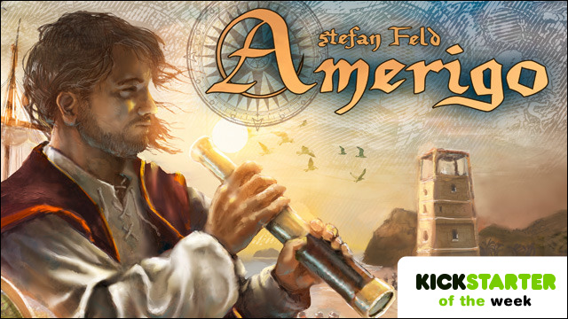 Kickstarter of the Week - Amerigo