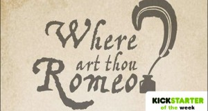 Where art thou Romeo?