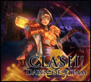 Clash! Dawn of Steam