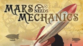 Mars Needs Mechanics Feature