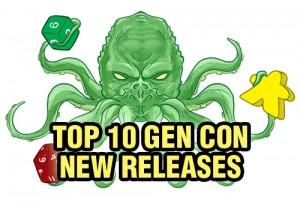 Top Ten Gen Con New Releases