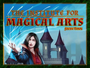 The Institute for Magical Arts Kickstarter