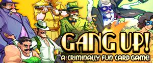 Gang Up Kickstarter