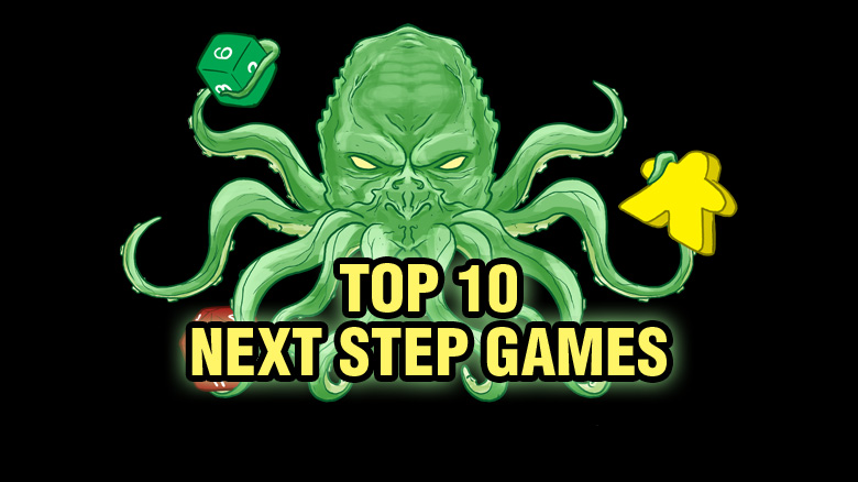 Top Ten Next Step Games