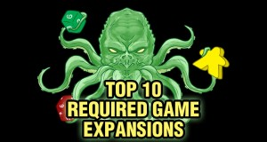 Top Ten Board Game Expansions