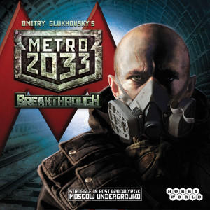 Metro 2033: Breakthrough