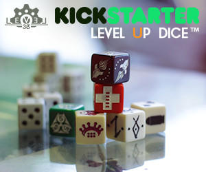 Level Up Dice Kickstarter