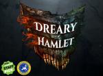 Dreary Hamlet