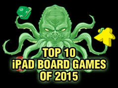 Top Ten iPad Board Games of 2015
