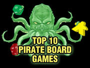 Top 10 Pirate Board Games
