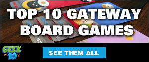 Top 10 Gateway Board Games