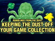 Keeping Dust Off Your Game Collection