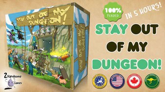 Stay Out of My Dungeon