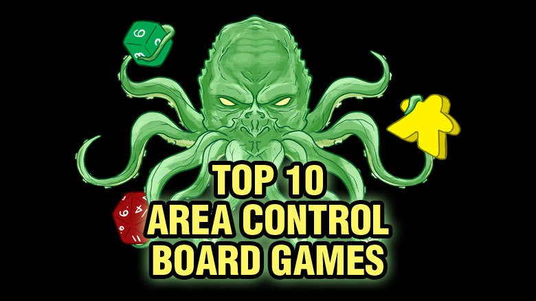 Top 10 Area Control Games