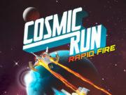 Cosmic Run: Rapid Fire