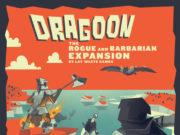 Dragoon Rogue and Barbarian