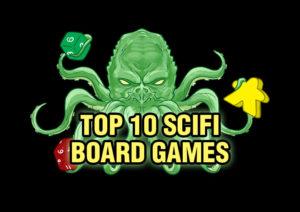 Top 10 SciFi Board Games