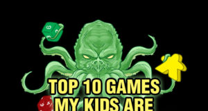 Top 10 Games My Kids are Playing