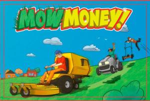 Mow Money