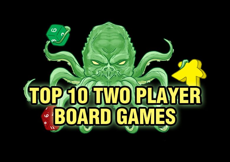 Top 10 2 Player Board Games Board Game Quest