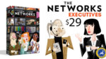 The Networks Executives