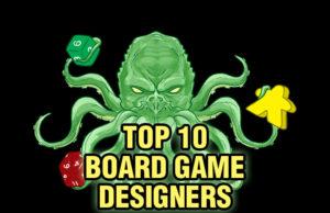 Top 10 Board Game Designers
