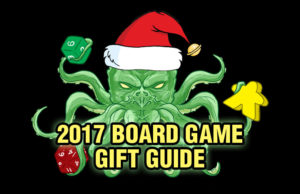 2017 Board Game Gift Guide