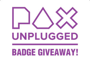 PAX Unplugged Giveaway