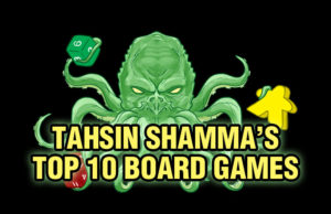 Tahsin's Top 10 Board Games