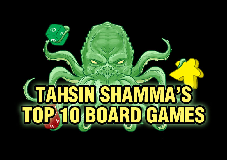 Tahsin's Top 10 Board Games