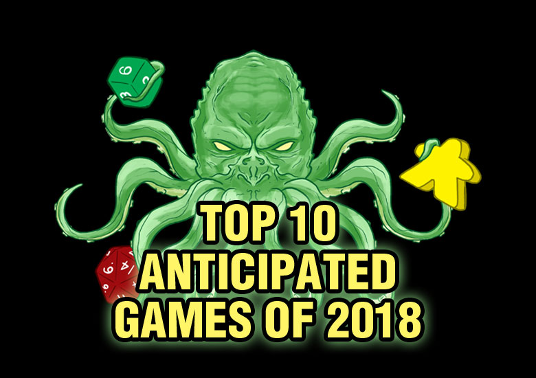 Top 10 Anticipated Games of 2018