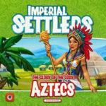 Imperial Settlers Aztecs