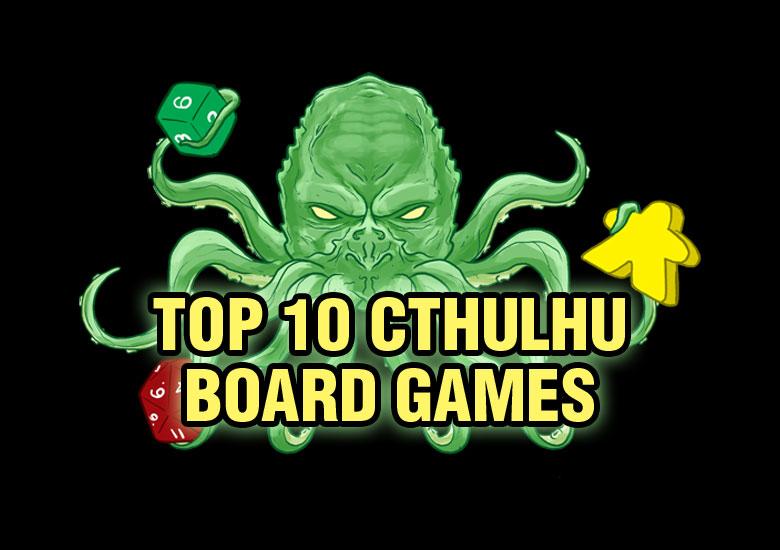 Top 10 Cthulhu Board Games