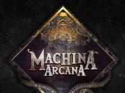 Machina Arcana: Second Edition