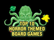 Top 10 Horror Themed Board Games