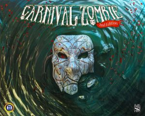 Carnival Zombie: Second Edition