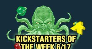 Kickstarters of the Week
