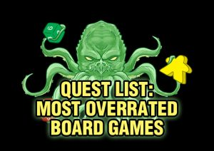 167537|21 |https://www.boardgamequest.com/wp-content/uploads/2020/04/Quest-List-Most-Overrated-Board-Games-300x212.jpg