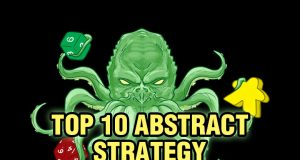 Top 10 Abstract Strategy Board Games