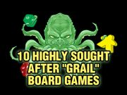 Top 10 Grail Board Games