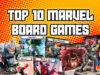 Top 10 Marvel Board Games