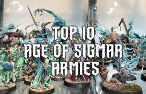 Top Ten Age of Sigmar Armies