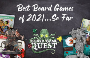 Best Board Games of 2021 so far